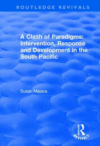A Clash of Paradigms: Response and Development in the South Pacific Response and Development in the South Pacific book cover