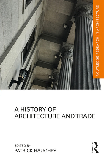 A History of Architecture and Trade book cover