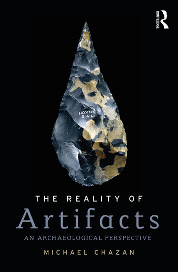 The Reality of Artifacts An Archaeological Perspective book cover