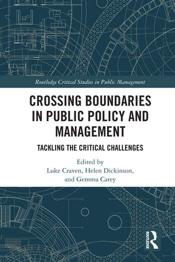 Boundary Crossing in Policy and Public Management Tackling the Critical Challenges book cover