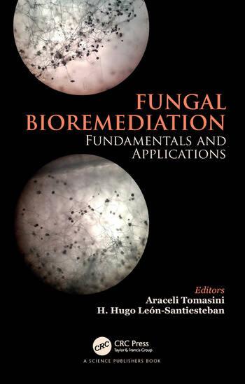 Fungal Bioremediation Fundamentals and Applications book cover