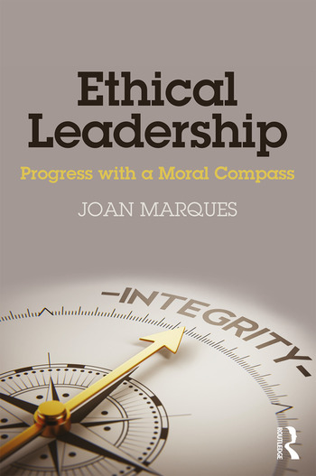 Ethical Leadership Progress with a Moral Compass book cover