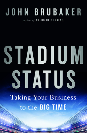 Stadium Status Taking Your Business to the Big Time book cover