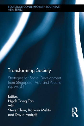 Transforming Society Strategies for Social Development from Singapore, Asia and Around the World book cover