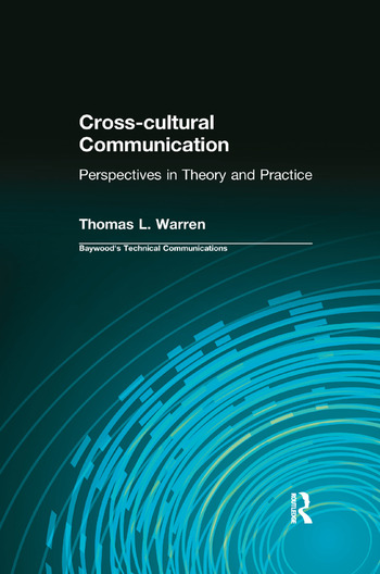 Cross-cultural Communication Perspectives in Theory and Practice book cover
