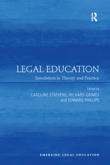 Legal Education Simulation in Theory and Practice book cover