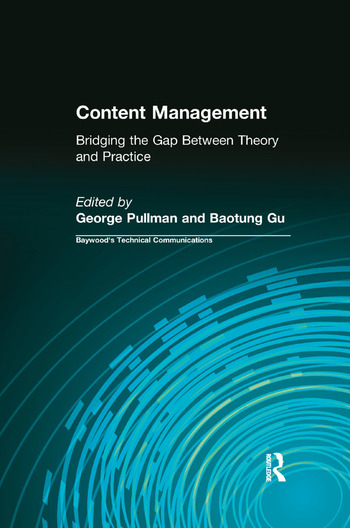 Content Management Bridging the Gap Between Theory and Practice book cover