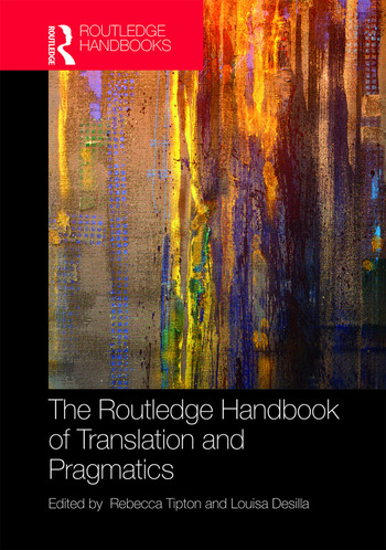 The Routledge Handbook of Translation and Pragmatics book cover