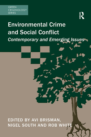 Environmental Crime and Social Conflict Contemporary and Emerging Issues book cover