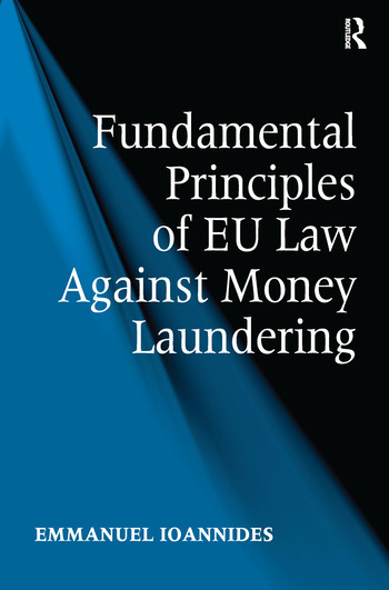 Fundamental Principles of EU Law Against Money Laundering book cover