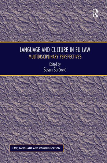 Language and Culture in EU Law Multidisciplinary Perspectives book cover