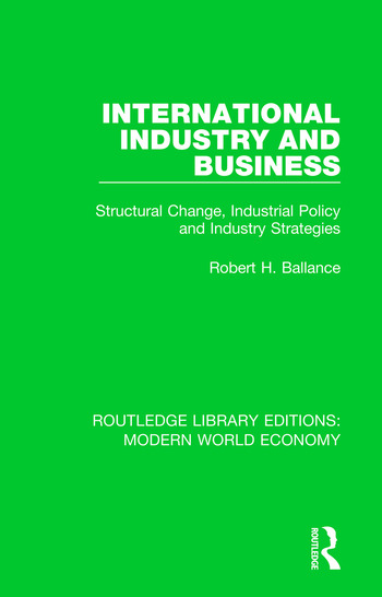International Industry and Business Structural Change, Industrial Policy and Industry Strategies book cover