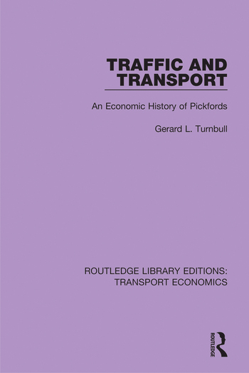 Traffic and Transport An Economic History of Pickfords book cover