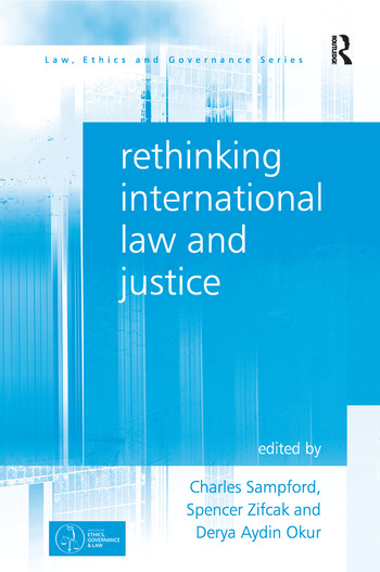 Rethinking International Law and Justice book cover