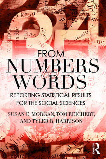 From Numbers to Words Reporting Statistical Results for the Social Sciences book cover