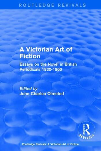 A Victorian Art of Fiction Essays on the Novel in British Periodicals 1830-1900 book cover