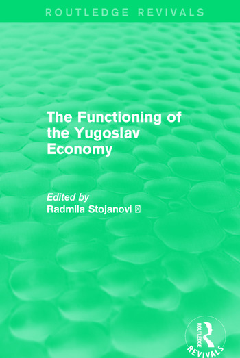 The Functioning of the Yugoslav Economy book cover
