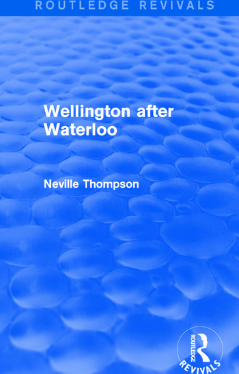 Wellington after Waterloo book cover