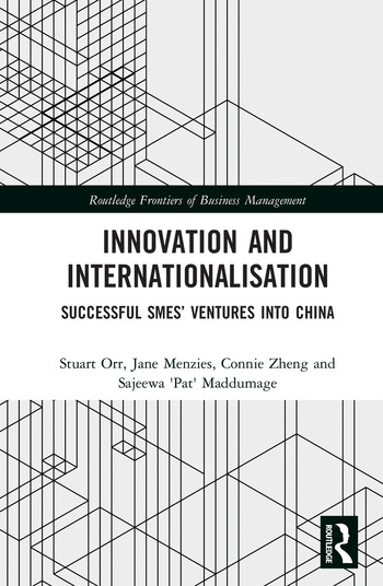 Innovation and Internationalisation Successful SMEs' Ventures into China book cover