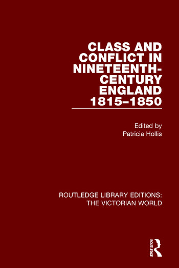 Class and Conflict in Nineteenth-Century England 1815-1850 book cover