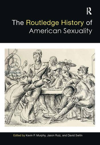 The Routledge History of American Sexuality book cover