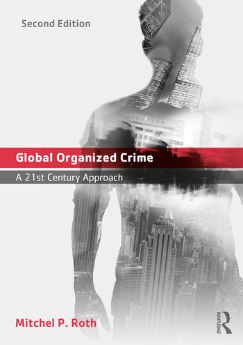 Global Organized Crime A 21st Century Approach book cover