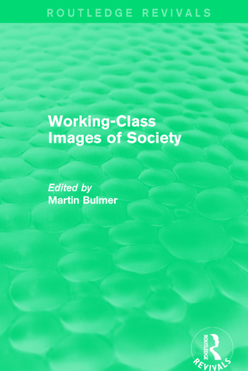Working-Class Images of Society (Routledge Revivals) book cover