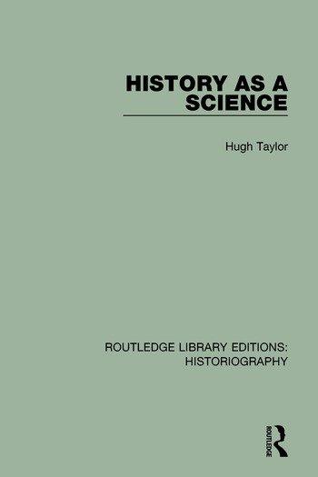 History As A Science book cover