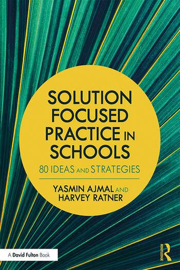 Solution Focused Practice in Schools 80 Ideas and Strategies book cover