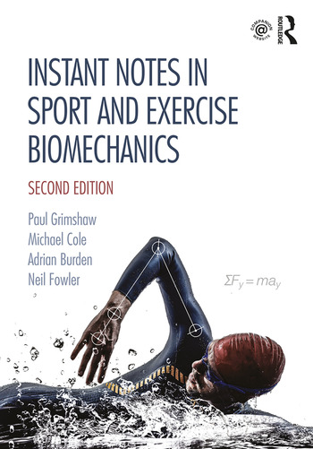 Instant Notes in Sport and Exercise Biomechanics Second Edition book cover