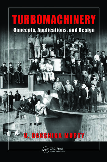 Turbomachinery concepts applications and design crc press book turbomachinery concepts applications and design fandeluxe Gallery