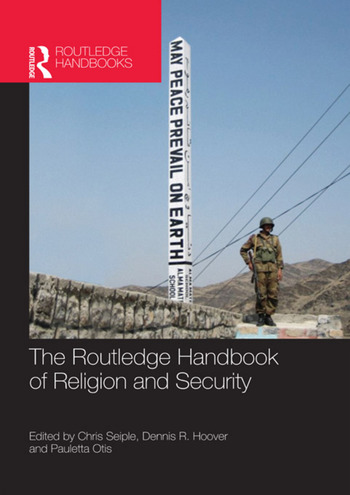 The Routledge Handbook of Religion and Security book cover