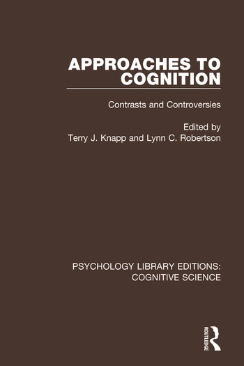 Approaches to Cognition Contrasts and Controversies book cover