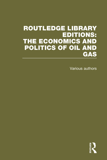 Routledge Library Editions: The Economics and Politics of Oil book cover