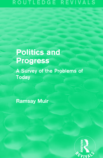 Politics and Progress A Survey of the Problems of Today book cover
