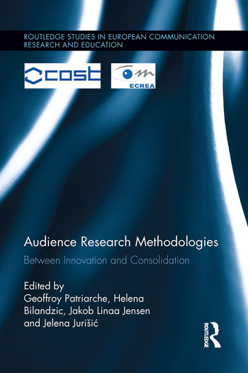 Audience Research Methodologies Between Innovation and Consolidation book cover