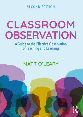 Classroom Observation A Guide to the Effective Observation of Teaching and Learning book cover