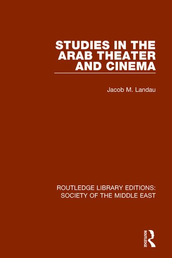 Studies in the Arab Theater and Cinema book cover