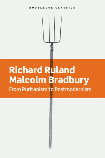From Puritanism to Postmodernism A History of American Literature book cover