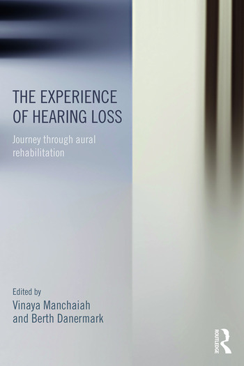 The Experience of Hearing Loss Journey Through Aural Rehabilitation book cover
