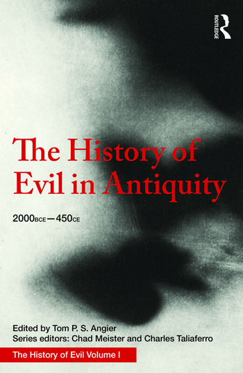 The History of Evil in Antiquity 2000 BCE - 450 CE book cover