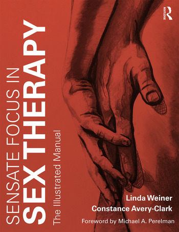 Sensate Focus in Sex Therapy The Illustrated Manual book cover