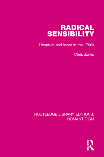 Radical Sensibility Literature and Ideas in the 1790s book cover