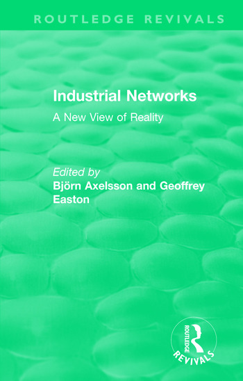 Industrial Networks (Routledge Revivals) A New View of Reality book cover