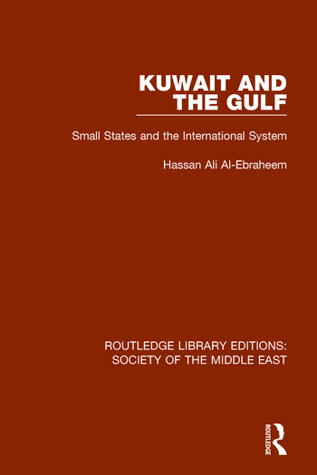 Kuwait and the Gulf Small States and the International System book cover