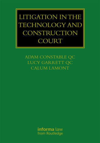Litigation in the Technology and Construction Court book cover