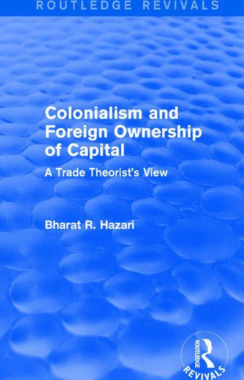 Colonialism and Foreign Ownership of Capital (Routledge Revivals) A Trade Theorist's View book cover