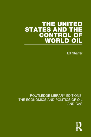 The United States and the Control of World Oil book cover