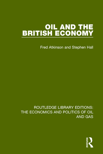 Oil and the British Economy book cover
