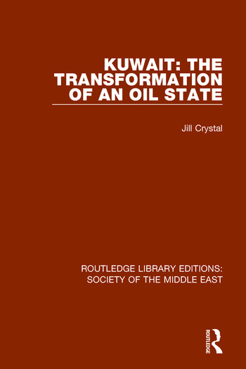 Kuwait: the Transformation of an Oil State book cover